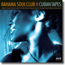 Cover: Bahama Soul Club - The Cuban Tapes