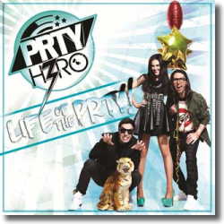Cover: PRTY H3RO - Life Of The Prty