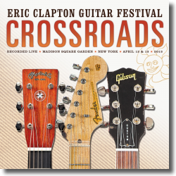 Cover: Eric Clapton - Crossroads Guitar Festival 2013