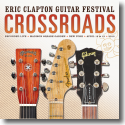 Cover: Eric Clapton - Crossroads Guitar Festival 2013