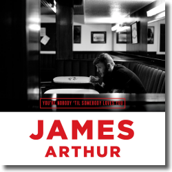 Cover: James Arthur - You're Nobody 'Til Somebody Loves You