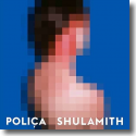 Cover:  Poliça - Shulamith