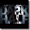 Cover: Aesthetic Perfection - The Dark Half
