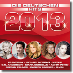Cover: Die deutschen Hits 2013 - Various Artists