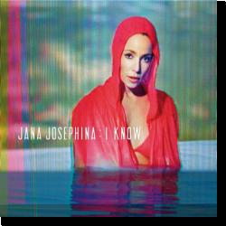 Cover: Jana Josephina - I Know