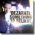 Cover:  Dezarate - Something To Believe