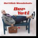 Cover:  Gottlieb Wendehals - Der Yeti (Es läuft ein Yeti durch die Serengeti)
