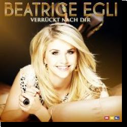 Cover: Beatrice Egli - Verrückt nach dir