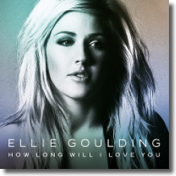 Cover: Ellie Goulding - How Long Will I Love You