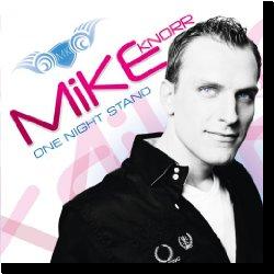 Cover: Mike Knorr - One Night Stand (Mehr sollte es nicht sein)