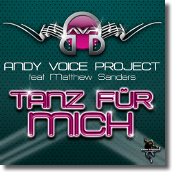 Cover: Andy Voice Project feat. Matthew Sanders - Tanz für mich