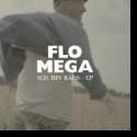 Cover:  Flo Mega - Ich bin raus EP
