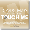 Cover:  Tom & Jerry - Touch Me 2k13
