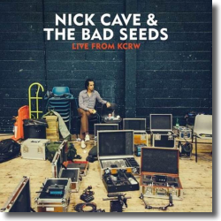 Cover: Nick Cave & The Bad Seeds - Live From KCRW