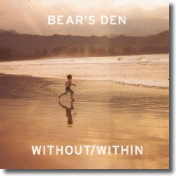 Cover: Bear's Den - Without/Within
