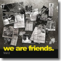 Cover:  We Are Friends Vol. 2 - Various Artists