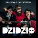Cover:  Dzidzio - Das ist gut fantastisch
