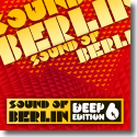 Sound of Berlin Deep Edition Vol. 6