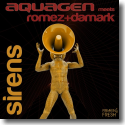 Cover:  Aquagen meets Romez+Damark - Sirens