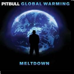 Cover: Pitbull - Global Warming: Meltdown