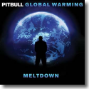 Cover:  Pitbull - Global Warming: Meltdown