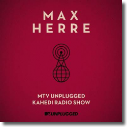 Cover: Max Herre - MTV Unplugged Kahedi Radio Show