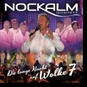 Cover: Nockalm Quintett - Die lange Nacht auf Wolke 7