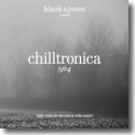 Cover:  Chilltronica No. 4 - Blank & Jones pres.