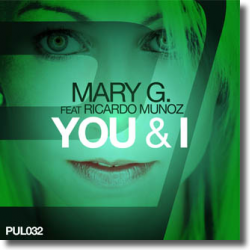 Cover: Mary G. feat. Ricardo Munoz - You & I