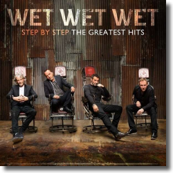 Cover: Wet Wet Wet - Step By Step – The Greatest Hits