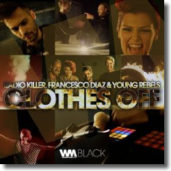Cover: Radio Killer, Francesco Diaz, Young Rebels - Clothes Off