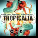 Cover:  Dany Cohiba, Ian Osborn, Nicolas Francoual - Tropicalia