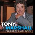 Cover:  Tony Marshall - Du bist der Wahnsinn