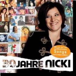 Cover: Nicki - 30 Jahre Nicki