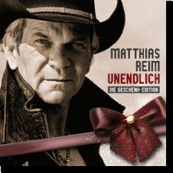 Cover: Matthias Reim - Unendlich - Die Geschenk-Edition
