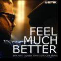 Cover:  Epik feat. Camille Jones - Feel Much Better (CHUCKIE Remix)