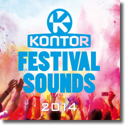 Cover: Kontor Festival Sounds 2014 - Various Artists