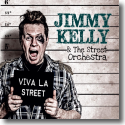 Cover:  Jimmy Kelly und The Street Orchestra - Viva La Street