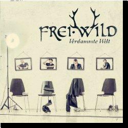 Cover: Frei.Wild - Verdammte Welt