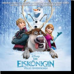 Cover: Die Eiskönigin - Völlig unverfroren - Original Soundtrack