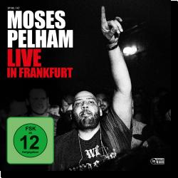 Cover: Moses Pelham - Live in Frankfurt