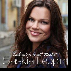 Cover: Saskia Leppin - Lieb mich heut' Nacht