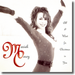 Cover: Mariah Carey - All I Want For Christmas Is You