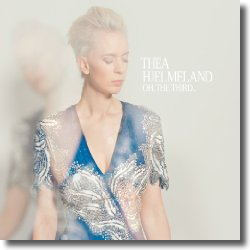Cover: Thea Hjelmeland - Oh, the Third..