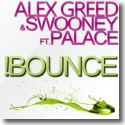 Cover:  Alex Greed & Swooney feat. Palace - Bounce