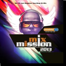 Cover: sunshine live Mix Mission 2013 - Various Artists