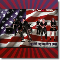 Cover: Al Walser - I Want My Money Now