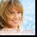 Cover:  Francine Jordi - Zünd die Sterne für mich an