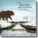 Cover: Lily Allen - Somewhere Only We Know