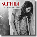 Cover:  Schmidt - For Once In My Life